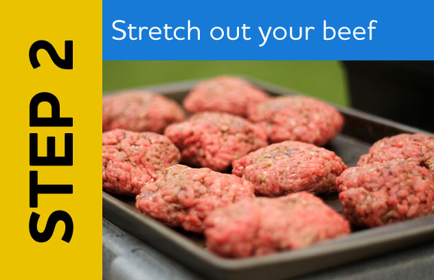 Step 2: Stretch Out Your Beef