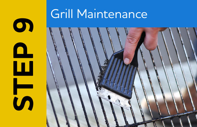 Step 9: Grill Maintenance